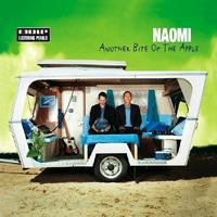 Naomi - Another Bite Of The Apple