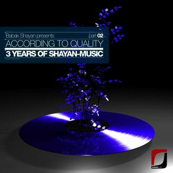 Various Artists - Babak Shayan presents: According To Quality - 3 Years Of Shayan-Music Part 02