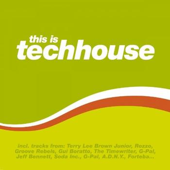 Various Artists - This Is Techhouse