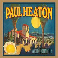 Paul Heaton - Acid Country (Explicit)