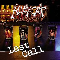 Alleycat Scratch - Last Call