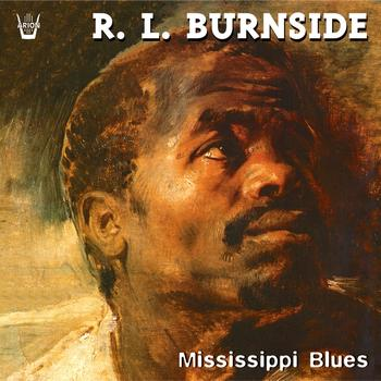 R.L. Burnside - Mississippi Blues
