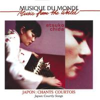 Etsudo Chida - Japon : chants courtois