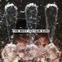 !!! - The Most Certain Sure
