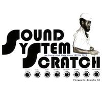 Lee Perry & The Upsetters - Sound System Scratch