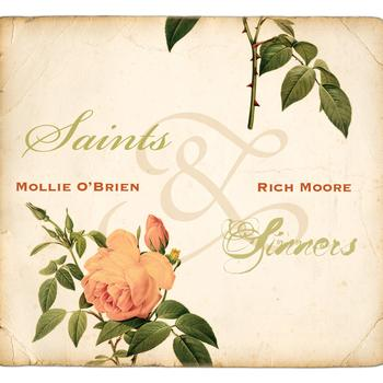 Mollie O'Brien & Rich Moore - Saints & Sinners