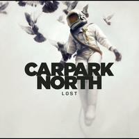 Carpark North - Lost