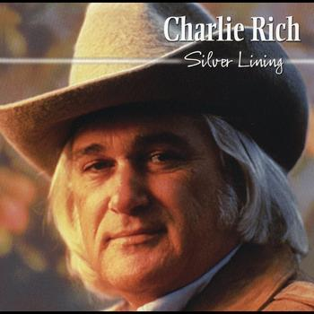 Charlie Rich - Silver Lining