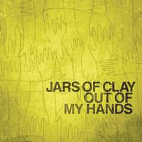 Jars Of Clay - Out Of My Hands