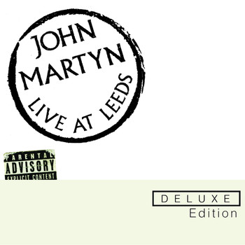 John Martyn - Live At Leeds Deluxe Edition