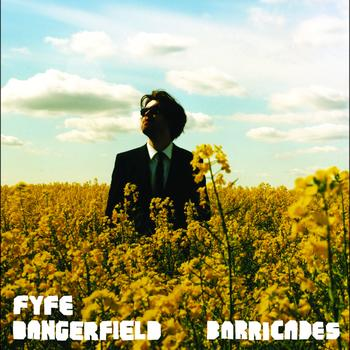 Fyfe Dangerfield - Barricades