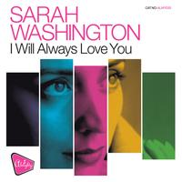 Sarah Washington - Almighty Presents: I Will Always Love You