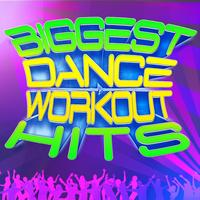 Workout Allstars - Biggest Dance Workout Hits - Get In Shape With Today's Dance Hits