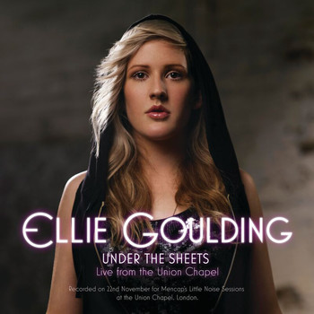 Ellie Goulding - Under The Sheets