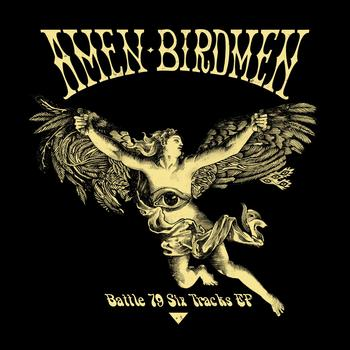 Amen Birdmen - Battle 79 (Six Tracks EP) [Bonus Track Version]