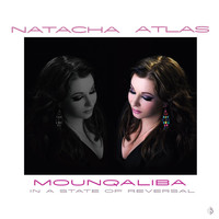 Natacha Atlas - Mounqaliba