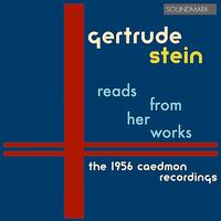 Gertrude Stein - Gertrude Stein Reads From Her Works