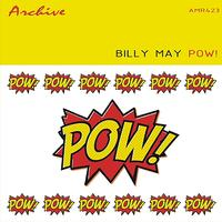 Billy May - Pow!