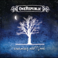 OneRepublic - Dreaming Out Loud (Deluxe)