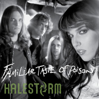 Halestorm - Familiar Taste Of Poison (Deluxe Single)