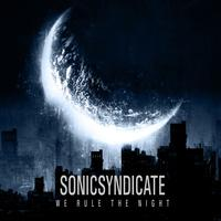 Sonic Syndicate - We Rule The Night (Explicit)