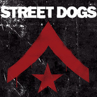 Street Dogs - Street Dogs (Deluxe Edition)