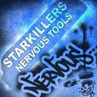 Starkillers - Nervous Tools