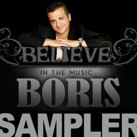 Boris - Believe In The Music SAMPLER (Explicit)