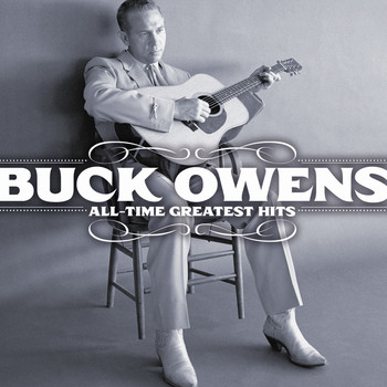 Buck Owens - All-Time Greatest Hits