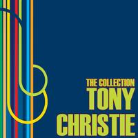Tony Christie - The Collection