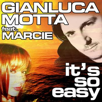 Gianluca Motta - It's So Easy