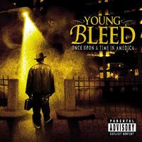 Young Bleed - Once Upon A Time In Amedica