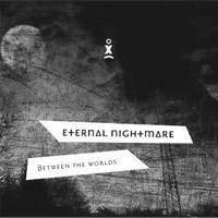Eternal Nightmare - Between the Worlds