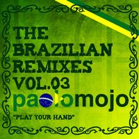 Paolo Mojo - Paolo Mojo - The Brazilian Remixes vol.3