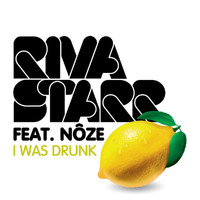 Riva Starr - I Was Drunk (feat. Nôze)