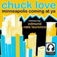 Chuck Love - Minneapolis Coming At Ya