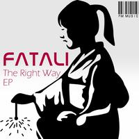 Fatali - The Right Way