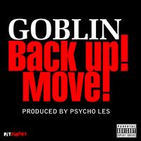 Goblin - Back Up Move - Single