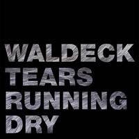 Waldeck - Tears Running Dry - The Mixes