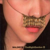 Waldeck - The Night Garden Reflowered