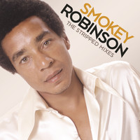 Smokey Robinson - The Stripped Mixes