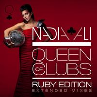 Nadia Ali - Queen of Clubs Trilogy: Ruby Edition (Extended Mixes)