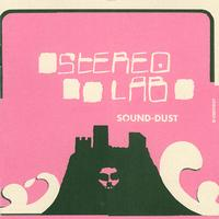 Stereolab - Sound - Dust