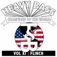 FLInCH - Heavy Bass Champions of the World Vol. XI