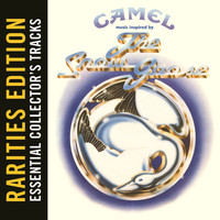 Camel - The Snow Goose (Rarities Edition)