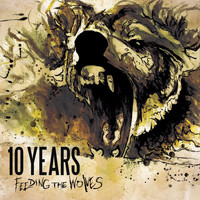 10 Years - Feeding The Wolves (Deluxe Version)