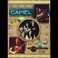 Camel - Rainbow's End – A Camel Anthology 1973 – 1985