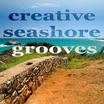 Various Artists - Creative Seashore Grooves