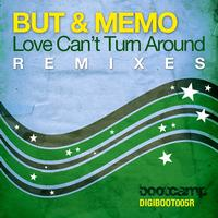 But & Memo - Love Can't Turn Around (The Remixes)