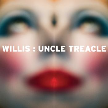Willis - Uncle Treacle